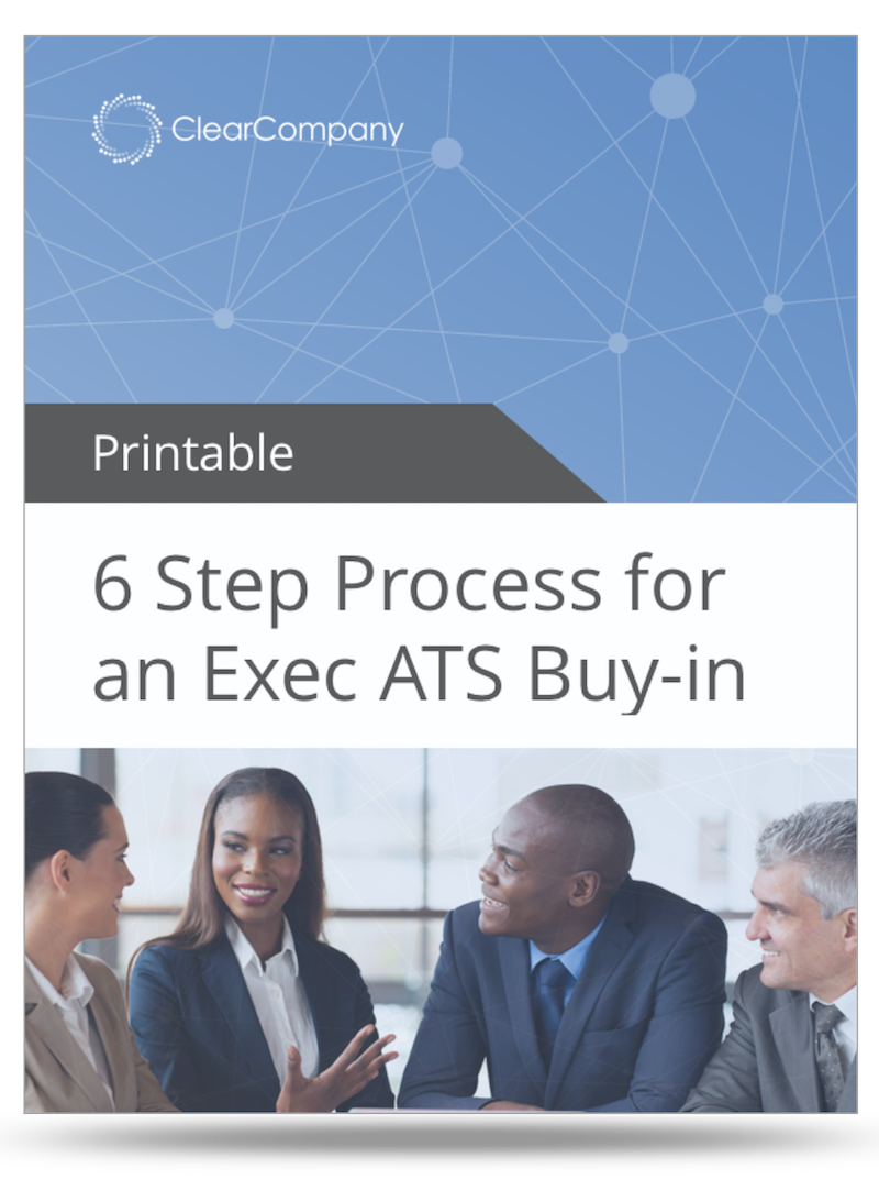 The-6-Step-Process-for-Getting-Executive-Buy-in-for-Your-ATS-Printable.png