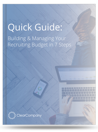 Building & Managing Your Recruiting Budget in 7 Steps